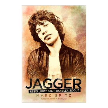 jagger-rebel-rock-star-rambler-rogue-9781592406555