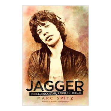 jagger-rebel-rock-star-rambler-rogue-9781592406555