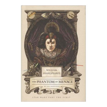 william-shakesperes-the-phantom-of-menace-9781594748066