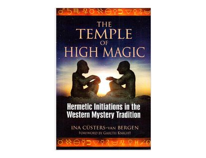 the-temple-of-high-magic-9781594773082