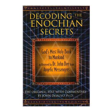 decoding-the-enochian-secrets-9781594773648