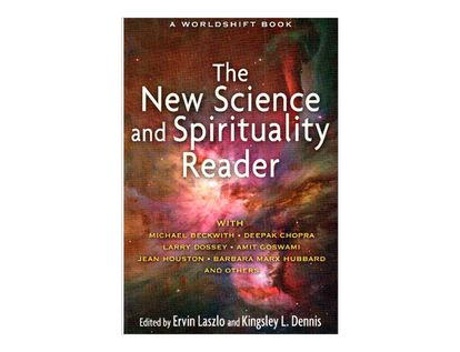 the-new-science-and-spirituality-reader-9781594774768