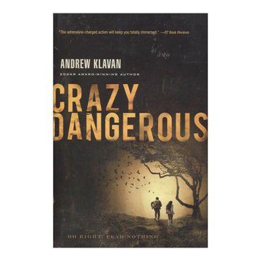crazy-dangerous-9781595547941