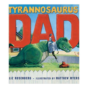 tyrannosaurus-dad-9781596435315