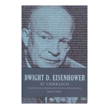 dwight-d-eisenhower-su-liderazgo-2-9781602554269