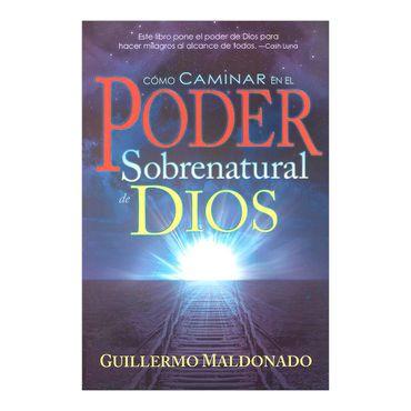 como-caminar-en-el-poder-sobrenatural-de-dios-2-9781603742795