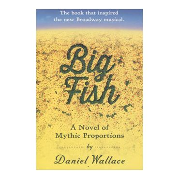 big-fish-a-novel-of-mythic-proportions-4-9781616201647