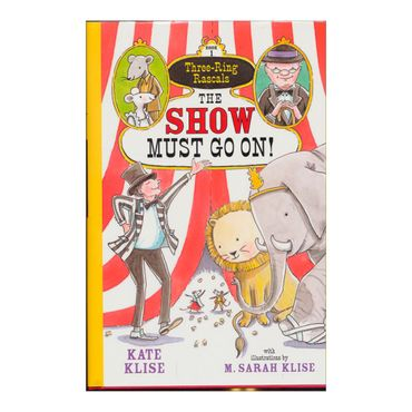 the-show-must-go-on-three-ring-rascals-book-1-4-9781616202446
