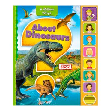 about-dinosaurs-a-million-whys-4-9781618890603