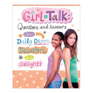 girls-talk-questions-and-answers-about-daily-dramas-disasters-and-delights-4-9781623702182