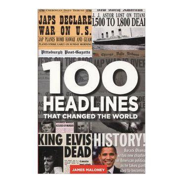 100-headlines-that-changed-the-world-4-9781780334813