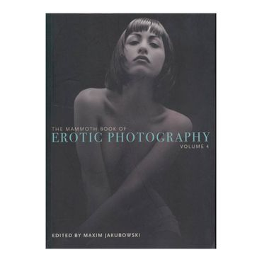 the-mammoth-book-of-erotic-photography-vol-4-4-9781780339993