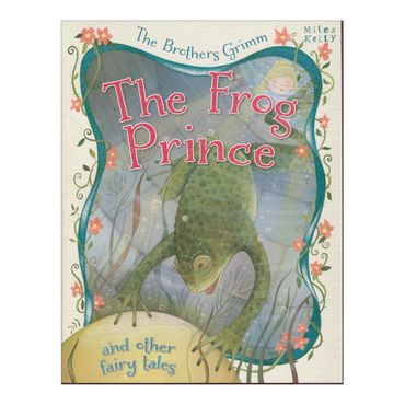 the-frog-prince-and-other-fairy-tales-4-9781782097419