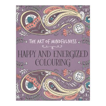 the-art-of-mindfulness-happy-and-energized-colouring-4-9781782435020