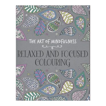 the-art-of-mindfulness-relaxed-and-focused-colouring-4-9781782435037