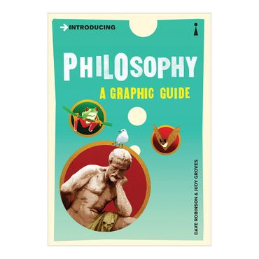 introducing-philosophy-a-graphic-guide-4-9781840468533