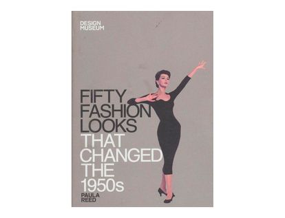 fifty-fashion-looks-that-changed-the-1950s-4-9781840916034