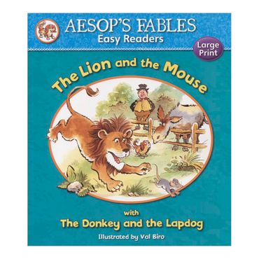 the-lion-and-the-mouse-with-the-donkey-and-the-lapdog-aesops-fables-easy-readers-4-9781841359533