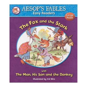 the-fox-and-the-stork-with-the-man-his-son-and-the-donkey-aesops-fables-easy-readers-4-9781841359557