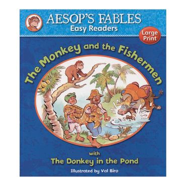 the-monkey-and-the-fishermen-with-the-donkey-in-the-pond-aesops-fables-easy-readers-4-9781841359564