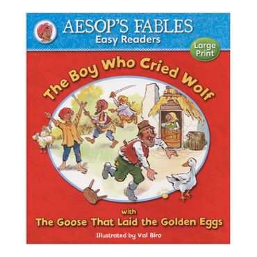 the-boy-who-cried-wolf-with-the-goose-that-laid-the-golden-eggs-aesops-fables-easy-readers-4-9781841359571