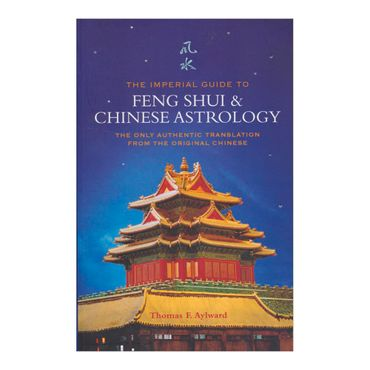 the-imperial-guide-to-feng-shui-and-chinese-astrology-4-9781842931769
