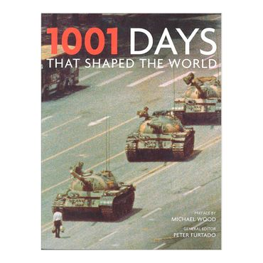 1001-days-that-shaped-the-world-4-9781844036158