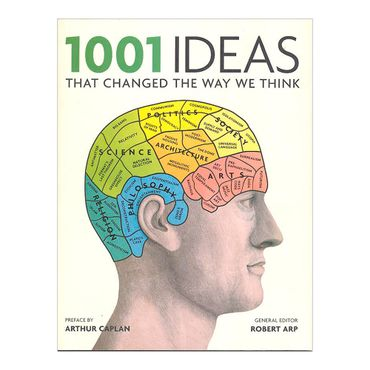 1001-ideas-that-changed-the-way-we-think-4-9781844037506