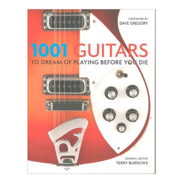 1001-guitars-to-dream-of-playing-before-you-die-4-9781844037513