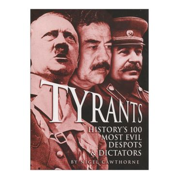 tyrants-historys-100-most-evil-despots-dictators-4-9781848588295