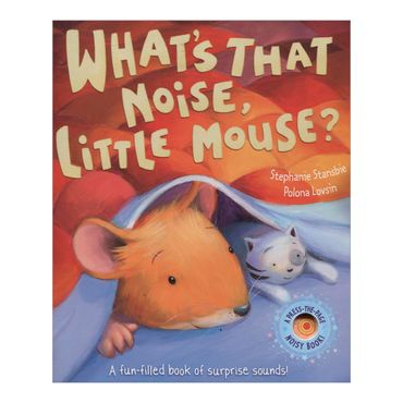 whats-that-noise-little-mouse-4-9781848951167