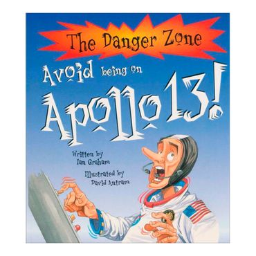 avoid-being-on-apollo-13-the-danger-zone-4-9781904194569