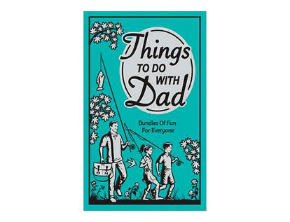things-to-do-with-dad-4-9781906082208