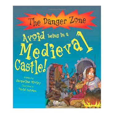 avoid-being-in-a-medieval-castle-the-danger-zone-4-9781906370268