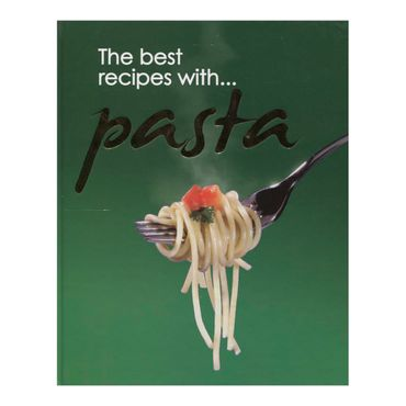 the-best-recipes-with-pasta-4-9781907169069