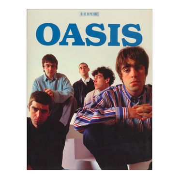 oasis-a-life-in-pictures-4-9781908849038