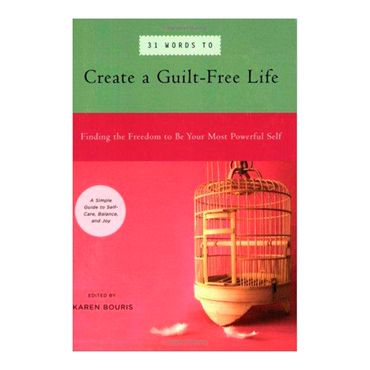 31-words-to-create-a-guilt-free-life-4-9781930722590