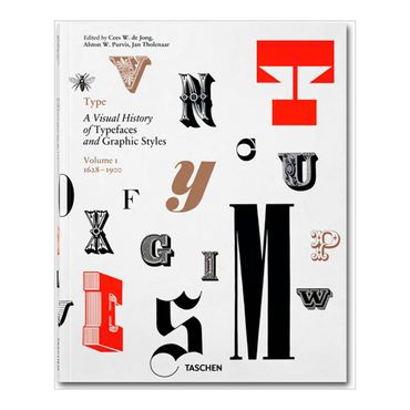 type-a-visual-history-of-typefaces-and-graphic-styles-1-9783836544801