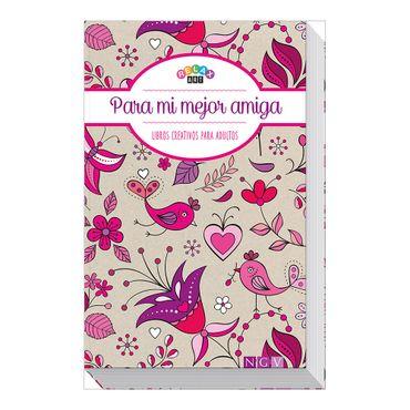 para-mi-mejor-amiga-libros-creativos-para-adultos-2-9783869416625