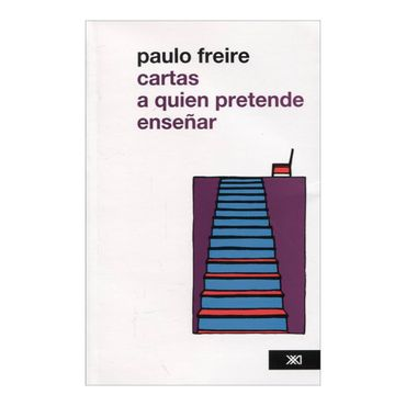 cartas-a-quien-pretende-ensenar-2-9786070302435