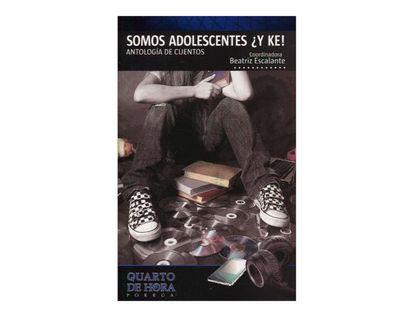 somos-adolescentes-y-ke-antologia-de-cuentos-2-9786070912191