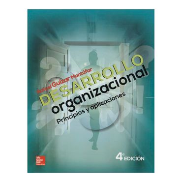 desarrollo-organizacional-principios-y-aplicaciones-4-edicion-1-9786071509321