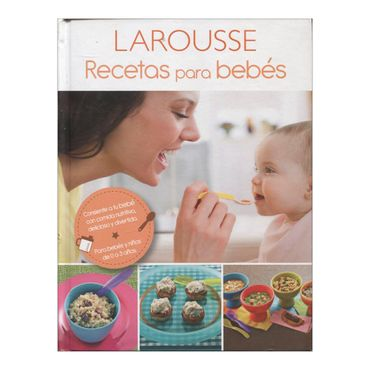 recetas-para-bebes-larousse-1-9786072107151