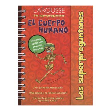 larousse-los-superpreguntones-el-cuerpo-humano-1-9786072112759