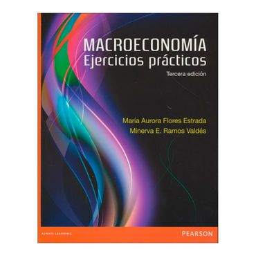macroeconomia-ejercicios-practicos-3a-edicion-1-9786073234559