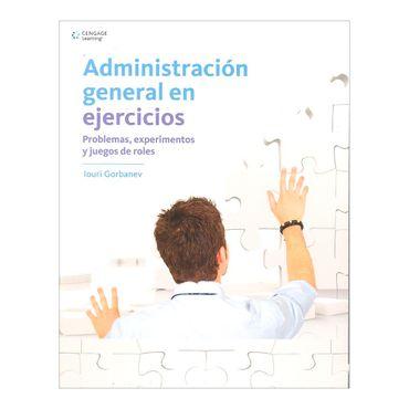 administracion-general-en-ejercicios-problemas-experimentos-y-juegos-de-roles-1-9786075191966