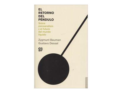 el-retorono-del-pendulo-sobre-psicoanalisis-y-el-futuro-del-mundo-liquido-2-9788437507088