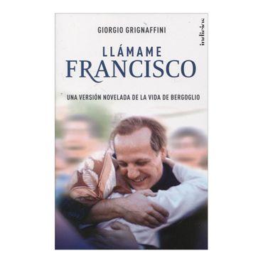 llamame-francisco-una-version-novelada-de-la-vida-de-bergoglio-4-9788415732181