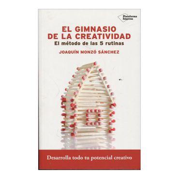 el-gimnasio-de-la-creatividad-el-metodo-de-las-5-rutinas-4-9788416620715