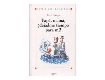 papa-mama-dejadme-tiempo-para-mi-2-9788431537630